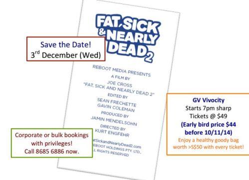 SGVegan_Fat Sick and Nearly Dead SG Premiere @ Vivo GV